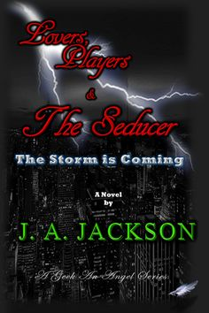Lovers, Players, & The Seducer by J. A. JACKSON