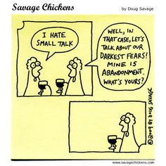 Savage Chickens - this one actually made me laugh out loud.