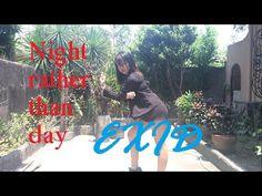 [EXID(이엑스아이디)] 낮보다는 밤 (Night Rather Than Day) DANCE COVER