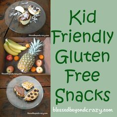 Kid Friendly Gluten Free Snacks - these snacks work well for kids even if they do not need to be on a gluten-free diet.