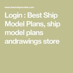 Best Ship Models is an online model ship plans and drawings store. Online Modeling, Model Ships, Models, How To Plan, Store, Model Building, Concept Ships, Templates, Larger