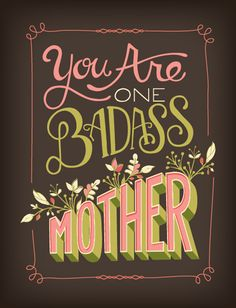 You Are One Badass Mother by Courtney Blair | Vintage Mothers Day Typography Card Design