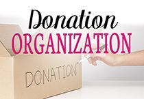 Donation organization ideas and tips for having an organized plan for making donations.