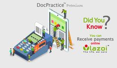 You Can Receive Payments Online Through LAZOI. DocPractice™ is an online software for doctors to maintain patient's records, appointments, treatment details, management reports, billing and many more.   Compare between the Free and Premium features of DocPractice™ software. Pay now to become the premium member and manage your medical practice with ease.