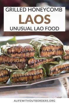 Laos Travel, Asia Travel, Laos Culture, Laos Food, Bee Honeycomb, Vientiane, Street Food, Grilling, Beef