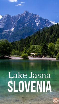 Slovenia Travel Guide - Discover the emerald Lake Jasna and the VRSIC pass drive through the Julian Alps - Amazing Slovenia Landscapes! | Things to do in Slovenia | Slovenia itinerary