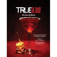 True Blood Drinks and Bites (Hardcover)