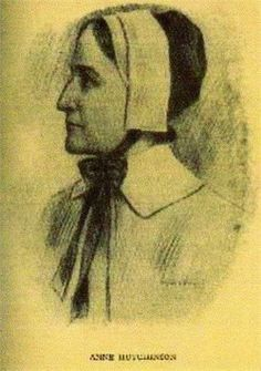 Anne Hutchinson - religious zealot or pioneer, hero or heretic, missionary or miscreant, martyr or deceiver  ???