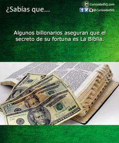 ¿Sabías que?: Agunos billonarios aseguran que La Biblia es el secreto de su fortuna.