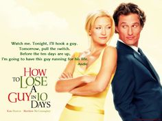 Andie: Why 10 days? | Lana: 5 days is too short, and we go to press in 11. #HowToLoseAGuyIn10Days #KateHudson #MatthewMcConaughey