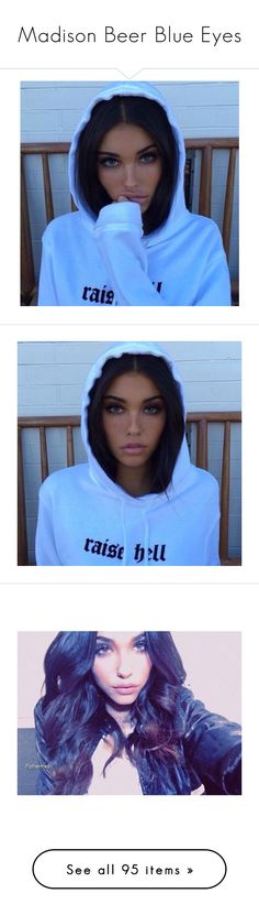"""""""Madison Beer Blue Eyes"""" by mariaxl ❤ liked on Polyvore"""
