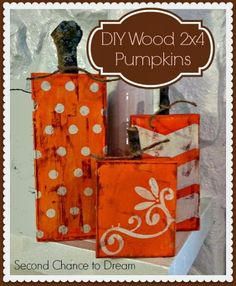 DIY Wood 2 x 4 Pumpkins - Chevron, polka dots and floral - Second Chance To Dream