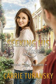 Seeking His Love by Carrie Turansky -- Review - Singing Librarian Books