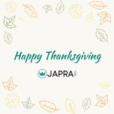 From all of us at JAPRA.dev, we wish you and your loved ones a very Happy Thanksgiving!