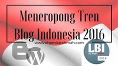 Meneropong Tren Blog Indonesia 2016