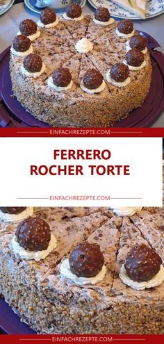 Ingredients 1 cake base (Viennese biscuit base, light, high, 3 parts) 4 cups . Delicious Cake Recipes, Yummy Cakes, Snack Recipes, Dessert Recipes, Snacks, Torta Ferrero Rocher, Viennese Biscuits, Nutella, Chocolate Lava Cake