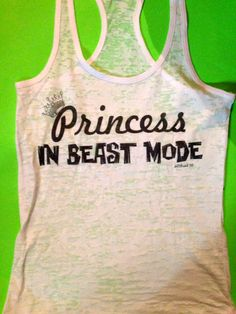 Ladies Workout Tank Top. Princess in Beast Mode. by MOZtrendFit, $21.95