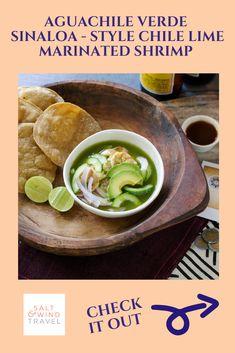 Learn how to make the classic Aquachille Verde Sinaloa-Style Chile Lime Marinated Shrimp!