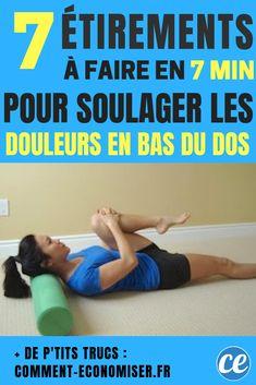 7 Étirements à Faire en 7 min Pour Soulager les Douleurs du Bas du Dos  Complètement. 3ae49d37802