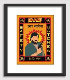 """#GABAMBO. DAAKU MAACHIS Parody of the famous 'Daaku' of Bollywood. Now a brand selling matchsticks!  Comes with a 1"""" thick Black Frame  #Bollywood #Gabbar #Sholay  Available at www.gabambo.com"""