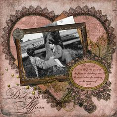 Dick and Allura...this layout just screams vintage romance. The heart shaped background and the oval journaling box contrast beautifully with the offset photo in the vertical frame. Lovely lace trim is used throughout with touches of glitter. Great distressing along the edges...as sweet as an old fashioned Valentine <3