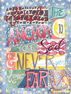 Modern Abstract Inspirational Quote Illustration-Find The Anchor-Original Watercolor on Paper by Erin Fickert-Rowland