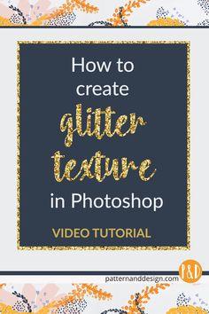 Glitter texture, Photoshop tutorial, create glitter, glitter text #glittertutorial, #glitterphotoshop, #patternanddesign, #howtoglitter, #surfacepatterndesign, #createglitter
