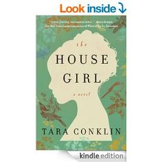 The House Girl (P.S.) - Kindle edition by Tara Conklin. Literature & Fiction Kindle eBooks @ Amazon.com.