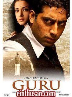 Guru (hindi) Hindi Movie Online - Abhishek Bachchan, Aishwarya Rai Bachchan, Arya Babbar and R. Madhavan. Directed by Mani Ratnam. Music by A. R. Rahman. 2007 [U] ENGLISH SUBTITLE