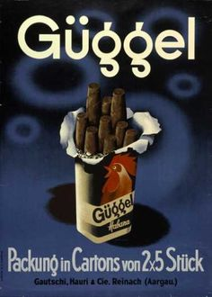 Poster by Herbert Leupin Swiss), Güggel Habana. Vintage Labels, Vintage Ads, Vintage Posters, Vintage Designs, 1920s Advertisements, Retro Advertising, Cigar Art, Up In Smoke, Old Ads