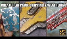 Creating real paint chipping and weathering!