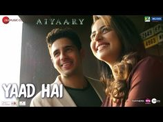 "Aiyaary movie latest Hindi track ""Yaad Hai"" is out which is sung by Palak Muchhal & Ankit Tiwari. Bollywood Movie Songs, Latest Bollywood Movies, All Songs, Best Songs, Mp3 Song, Song Lyrics, Wynk Music, Season Quotes, Mp3 Music Downloads"