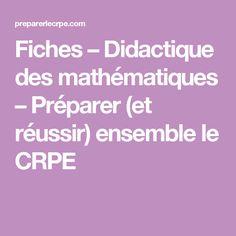 Fiches – Didactique des mathématiques – Préparer (et réussir) ensemble le CRPE