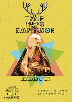 """Gig poster for """"EL TRAJE NUEVO DEL EMPERADOR"""". By Taller Pastor."""
