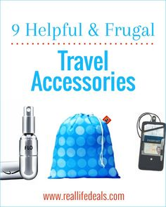 These travel accessories will save you some headaches while on vacation & won't break the bank