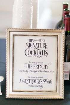 Bottoms Up! Top 10 Signature Cocktail Recipes for Your Wedding Reception // Custom Signs by Marrygrams. Click to see blog for more details.