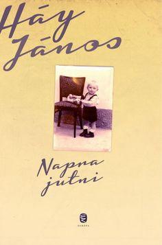 Háy János: Napra jutni Books, Poster, Livros, Libros, Livres, Posters, Book, Book Illustrations, Movie Posters