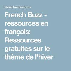 French Buzz - ressources en français: Ressources gratuites sur le thème de l'hiver
