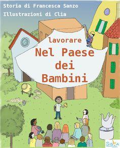 Lavorare nel Paese dei bambini, un Ebook di Francesca Sanzo | E-Commerce module | Siska Editore