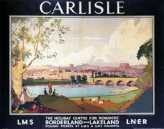 British Railway Travel Poster Print Carlisle Cumbria England Borderland Lakeland by LMS LNER Derby, Railway Posters, Posters Uk, Train Posters, Nostalgia, National Railway Museum, Over The River, By Train, Vintage Travel Posters
