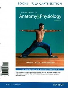 Fundamentals of Anatomy & Physiology 10th Ed. + A&P Applications Manual 10th Ed. + Get Ready for A&P 3rd Ed. + Interactive Ph...