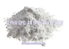 Does Alpha-GPC live up to it's hype? Find out - Alpha-GPC: An In-Depth Review: http://www.supplementreviewshark.com/alpha-gpc/