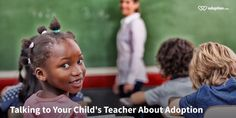 Talking to Your Child's Teacher About Adoption