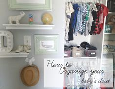 the best way to organize your baby's closet #organization athomewithashley.com
