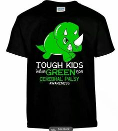 Tough Kids wear Green Tspring Campaign - Cerebral Palsy Awareness