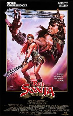 High resolution official theatrical movie poster ( of for Red Sonja Image dimensions: 1925 x Directed by Richard Fleischer. Starring Arnold Schwarzenegger, Brigitte Nielsen, Sandahl Bergman, Paul L. 80s Movie Posters, 80s Movies, Cinema Posters, Movie Poster Art, Action Movies, Good Movies, Movie Tv, Childhood Movies, Arnold Schwarzenegger