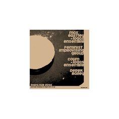 Max Eastley/Derek Bailey/Coum/Feminist Improvising Group - Another Evening at Logos, 1974/79/81 (LP)