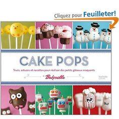 Cake pops de Bakarella en français
