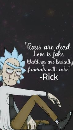 Rick And Morty Quotes, Rick And Morty Poster, Rick And Morty Meme, Funny Quotes, Funny Memes, Hilarious, Evil Quotes, Art Chanel, Ricky Y Morty