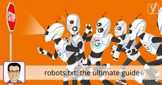 The robots.txt file is a file you can use to tell search engines where they can and cannot go on your site. Learn how to use it to your advantage!
